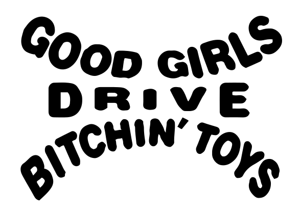 Drive Bitchin Toys Decal