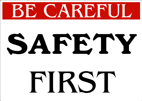 Safety Signs White 10x14 inches