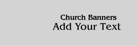 Church Banners 24x72 inches