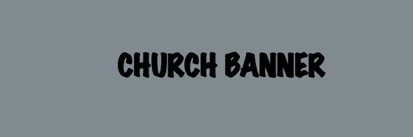 Church Banners 48x144 inches