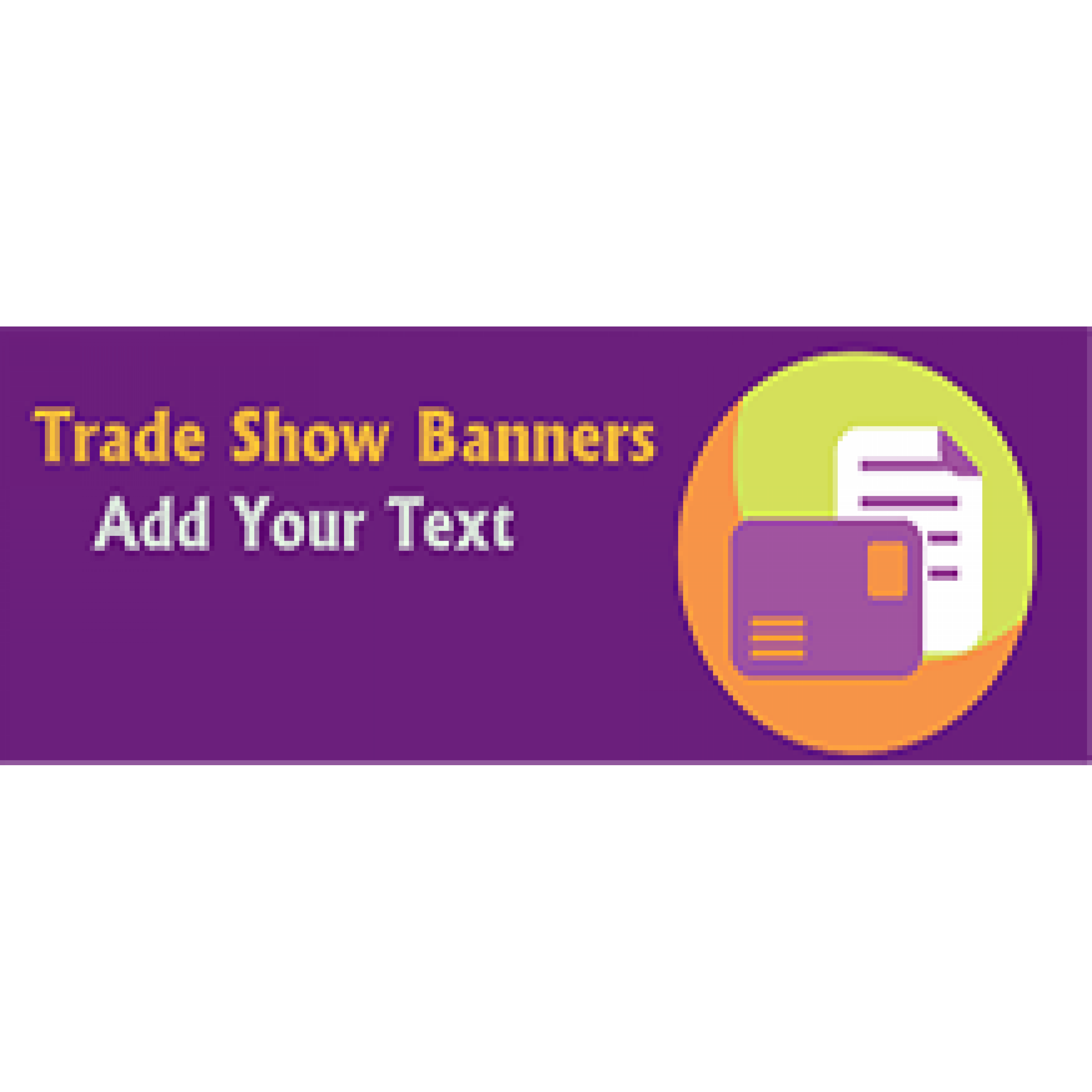 Trade Show Banner 24x72 inches