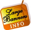 Large Banners Information